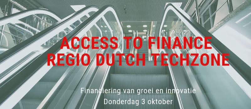 "Credion aanwezig op ""Access to Finance Regio Dutch TechZone"""