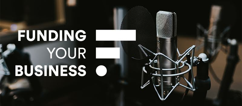 Credion realiseert eerste podcast van Funding Your Business